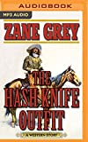 img - for The Hash Knife Outfit: A Western Story book / textbook / text book