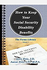 How to Keep Your Social Security Disability Benefits: The Forms Library Paperback