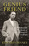 Download Genius Friend: G. B. Edwards and the Book of Ebenezer Le Page by Edward Chaney (2015-09-21) in PDF ePUB Free Online