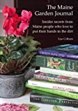 The Maine Garden Journal, Lisa Colburn, 0984710302
