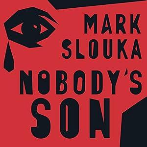 Nobody's Son Audiobook