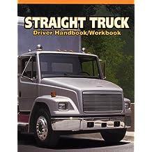 Straight Truck Driver Handbook/Workbook (Medium/Heavy Duty Truck)
