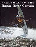Handbook Rogue River Canyon, Quinn's Staff, 1878175505