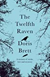The Twelfth Raven, Doris Brett, 1742585639
