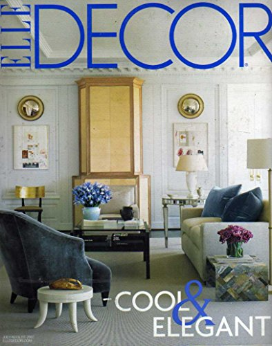 Elle Decor July/August 2007 (Cool & Elegant)