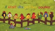 Il était dix petites poules par Sylvia Dupuis