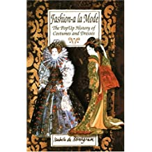 Fashion a La Mode: The Pop-Up Book of Costumes and Dresses