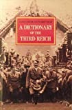 img - for A Dictionary of the Third Reich book / textbook / text book