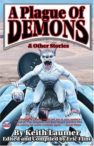 A Plague of Demons: & Other Stories