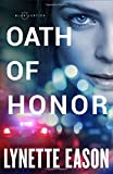 Oath of Honor (Blue Justice)