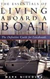 : The Essentials of Living Aboard a Boat