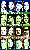 The War Between the Classes, Gloria D. Miklowitz, 0440994063