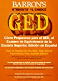 Como Prepararse para el GED (How to Prepare for the GED) 9780812093636