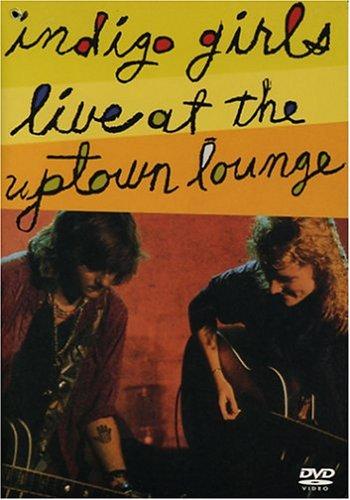 Indigo Girls - Live at the Uptown Lounge