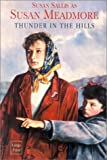 Thunder in the Hills, Susan Meadmore, 0753166356