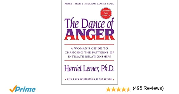 Dance of Anger: A Woman's Guide to Changing the Patterns of ...