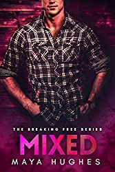 Mixed (Breaking Free Standalone Book 2)