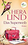 Das Superweib: Roman (German Edition)