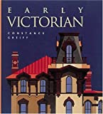 Early Victorian, Constance M. Greiff, 0789200112
