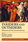 img - for Insiders and Outsiders: Dilemmas of East European Jewry (Littman Library of Jewish Civilization) book / textbook / text book