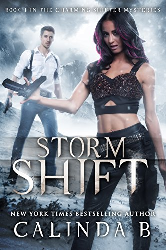 Storm Shift (The Charming Shifter Mysteries Book 1) by [B, Calinda]
