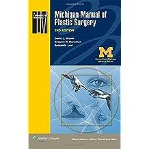 Michigan Manual of Plastic Surgery by David L. Brown MD (2014-03-05)