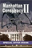 Manhattan Conspiracy II, Ken Hudnall, 0595255809
