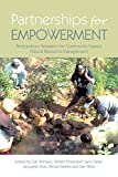 img - for Partnerships for Empowerment: Participatory Research for Community-based Natural Resource Management book / textbook / text book
