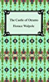 The Castle of Otranto, Horace Walpole, 1420927094