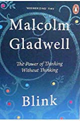 Blink: The Power of Thinking without thinking Paperback