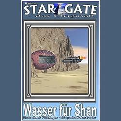 Wasser für Shan (Star Gate 8)
