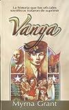 Vanya, Myrna Grant, 9588285127