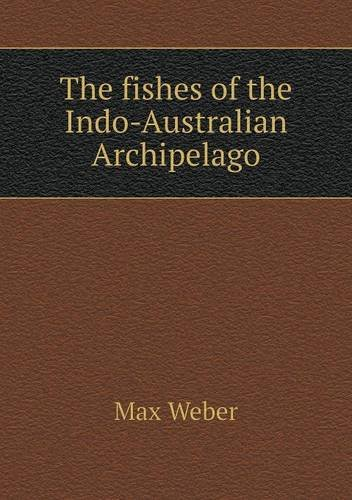 Download The fishes of the Indo-Australian Archipelago PDF
