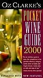 Oz Clarke's Pocket Wine Guide 2000, Oz Clarke, 0151005710