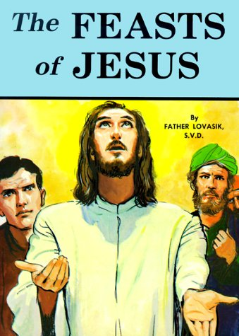 0899423019 - Lawrence G. Lovasik: The Feasts of Jesus - Libro