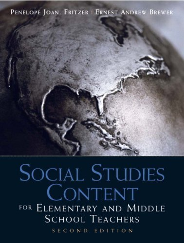 Social Studies Content for Elementary and Middle School Teachers (2nd Edition) by Fritzer, Penelope J. Published by Pearson 2nd (second) edition (2009) Paperback