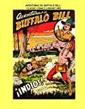Aventruas De Buffalo Bill: Classic Comics Library #88: Great Spanish Language Comics - The Adventures of Buffalo Bill -- All Stories - No Ads