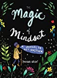 The Magic of Mindset: A Journal to Get Unstuck
