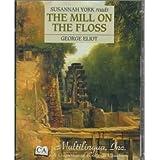 Susannah York Reads the Mill on the Floss/Cassette