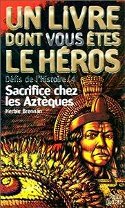 """Afficher """"SACRIFICE CHEZ LES AZTEQUES"""""""