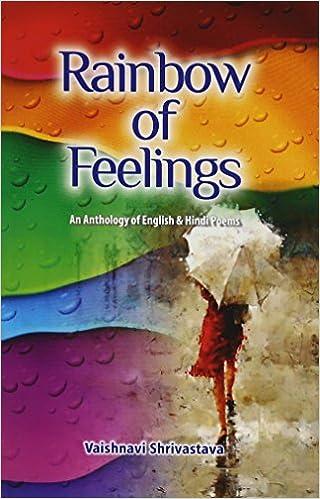 Buy Rainbow of Feelings An Anthology of English & Hindi Poems Book