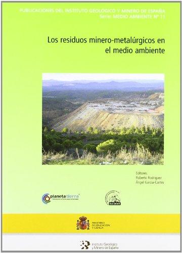 Descargar Libro Los Residuos Minero-metalúrgicos En El Medio Ambiente Rodriguez