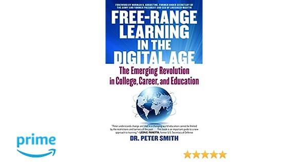 43000ec21edd Free Range Learning in the Digital Age: The Emerging Revolution in ...