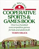 The Second Cooperative Sports and Games Book, Terry Orlick, 0394748131