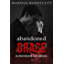 Abandoned Grace: An Interview with Devin Andersen (The Life of Anna Book 6)