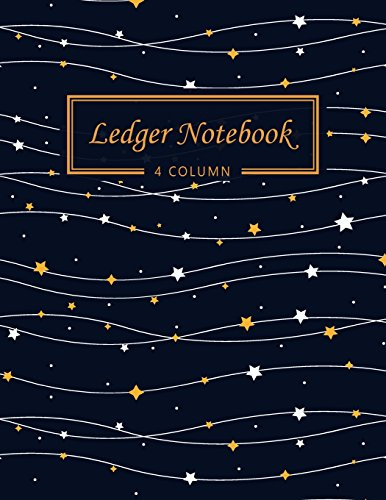 Ledger Notebook: 4 Column Ledger Record Book Account Journal Accounting Ledger Notebook Business Bookkeeping Home Office School 8.5×11 Inches 100 … Star (Accounting Ledger Paper) (Volume 3)