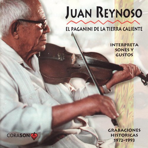 - Juan Reynoso The Paganini of The Mexican Hotlands