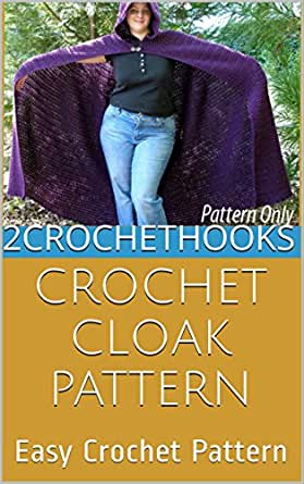 Crochet Cloak Pattern Easy Crochet Pattern Kindle Edition By
