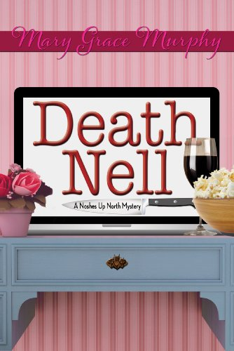 Death Nell (A Noshes Up North Culinary Mystery Book 1)