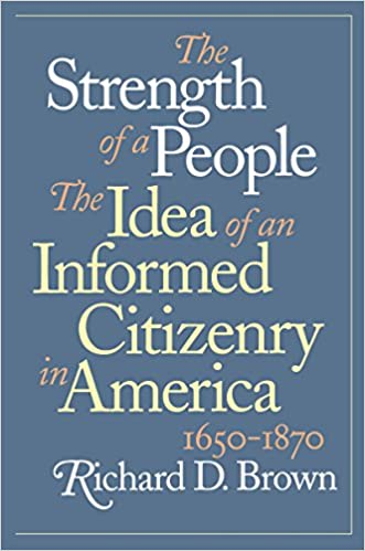 the strength of a people the idea of an informed citizenry in